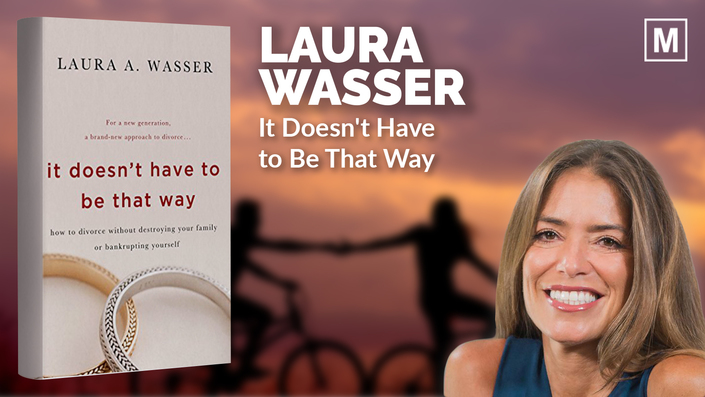 It Doesn't Have to Be That Way by Laura Wasser