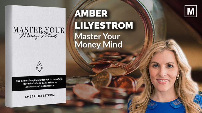Master Your Money Mind by Amber Lilyestrom