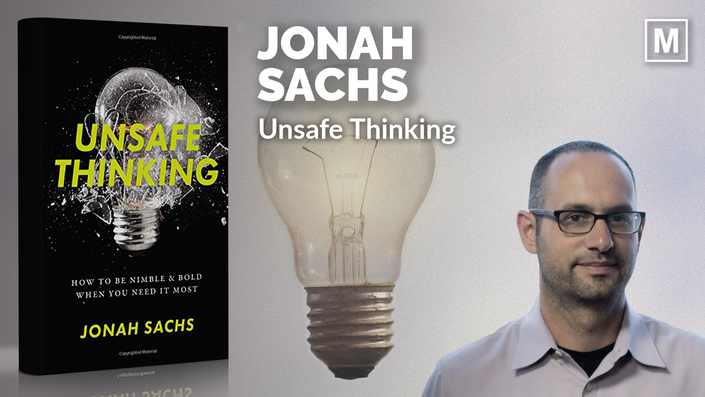 Unsafe Thinking by Jonah Sachs