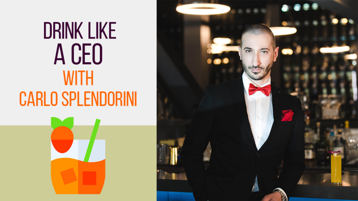 Drink Like a CEO with Carlo Splendorini