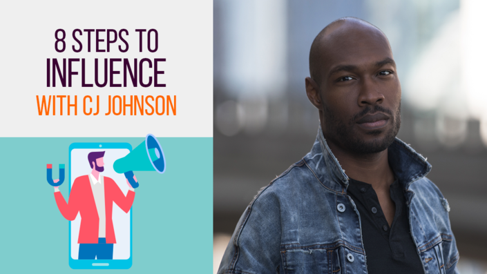 8 Steps to Influence with CJ Johnson Jr.