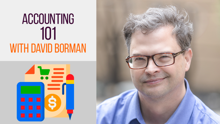 Accounting 101 with David Borman