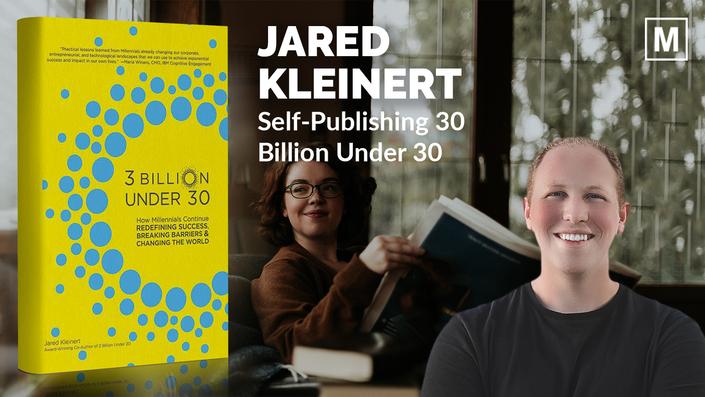 Self-Publishing 3 Billion Under 30 by Jared Kleinert