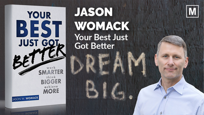 Your Best Just Got Better by Jason Womack