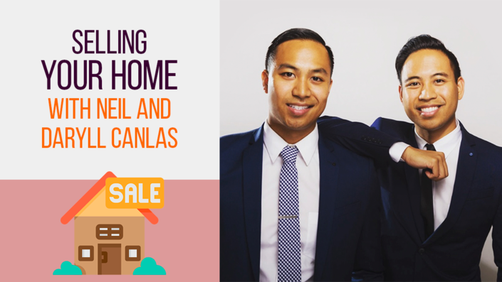 Selling Your Home with Neil and Daryll Canlas