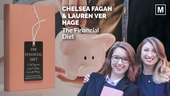 The Financial Diet by Chelsea Fagan and Lauren Ver Hage