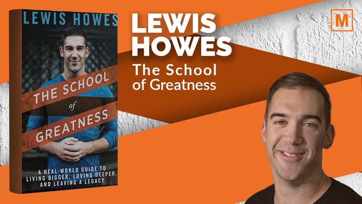 Live Sessions: The School of Greatness by Lewis Howes