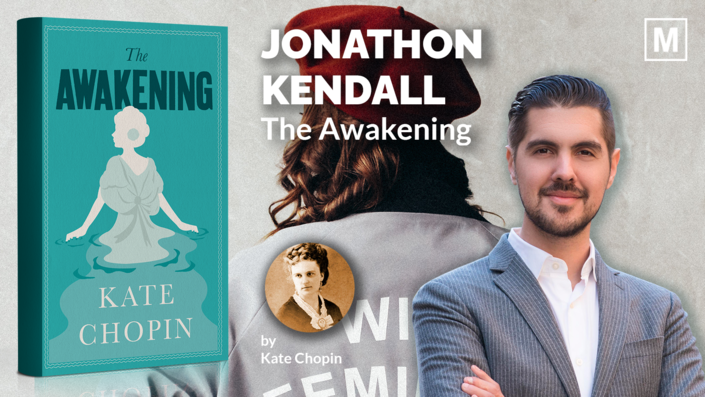 The Awakening by Kate Chopin with Jonathon Kendall