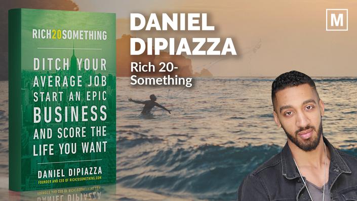 Rich 20-Something by Daniel DiPiazza