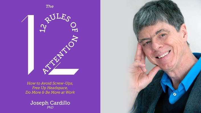 The 12 Rules of Attention by Dr. Joseph Cardillo