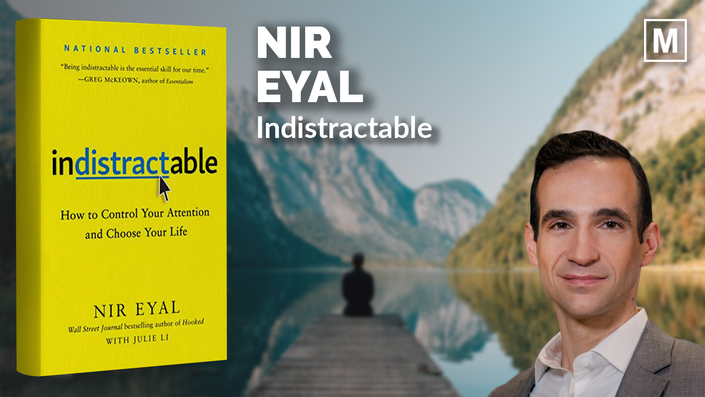 Indistractable by Nir Eyal
