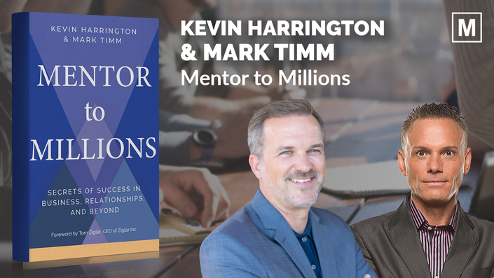 Mentor To Millions by Kevin Harrington and Mark Timm