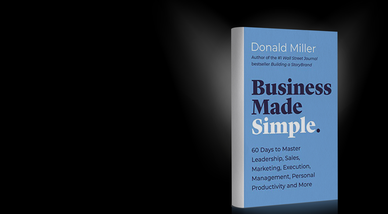 Business Made Simple by Donald Miller