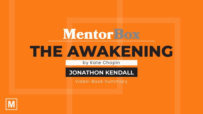 The Awakening by Kate Chopin with Jonathon Kendall